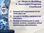 10 steps to building a successful program continued