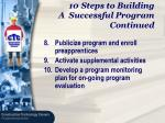steps to building a successful program continued