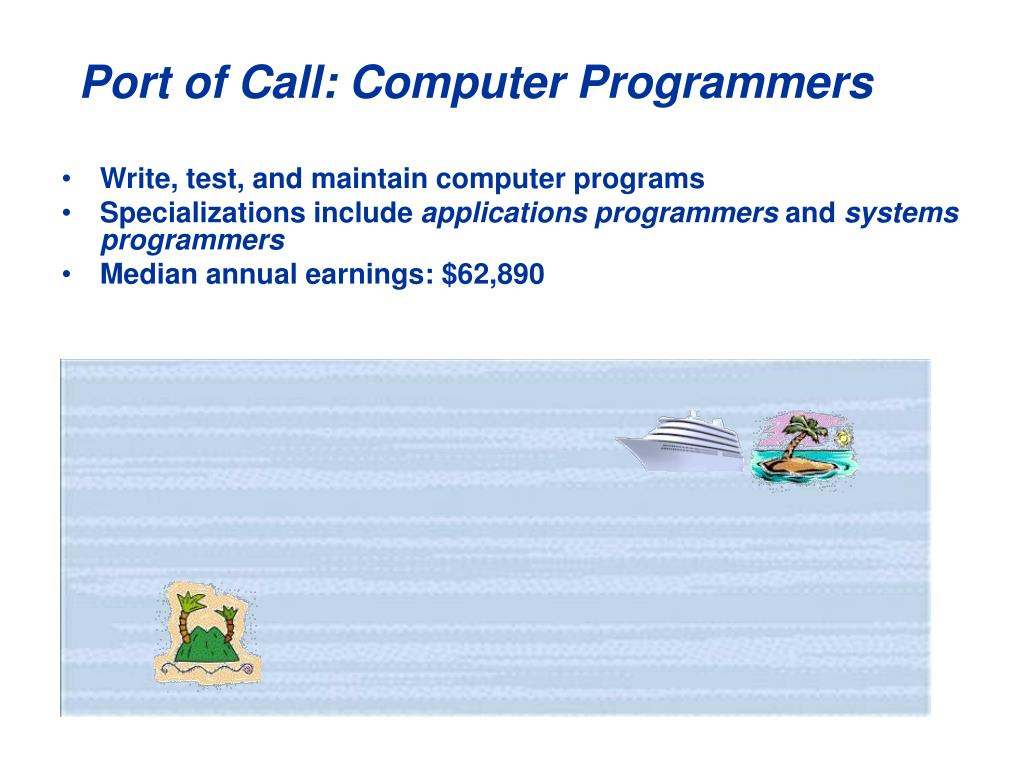 Port of Call: Computer Programmers