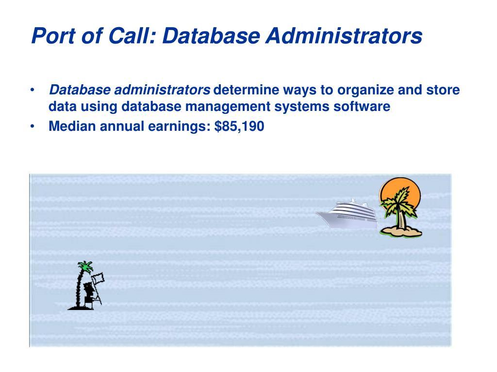 Port of Call: Database Administrators
