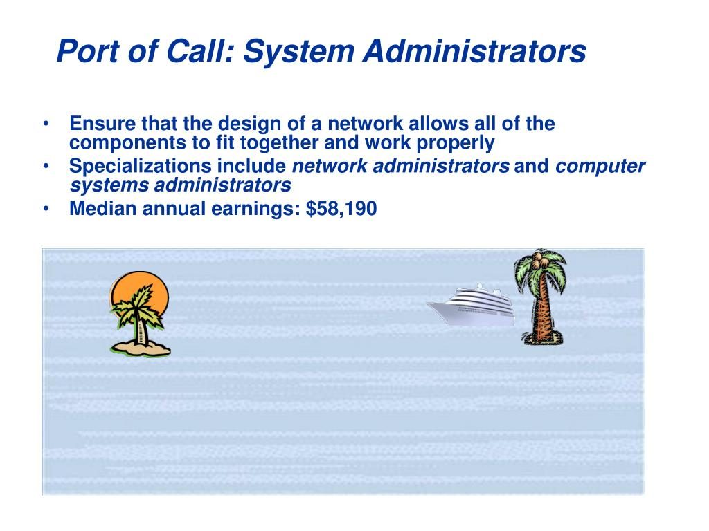 Port of Call: System Administrators