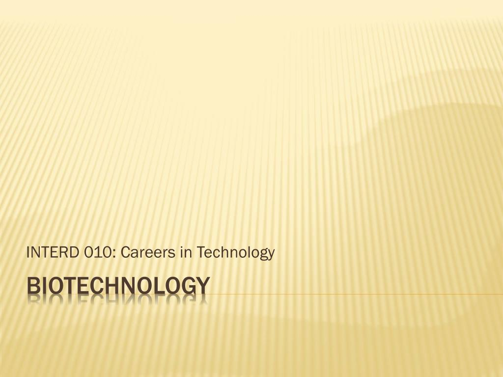 INTERD 010: Careers in Technology