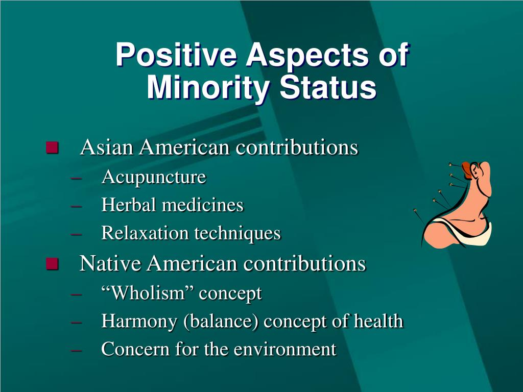 Positive Aspects of Minority Status