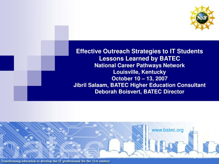 Effective Outreach Strategies to IT Students