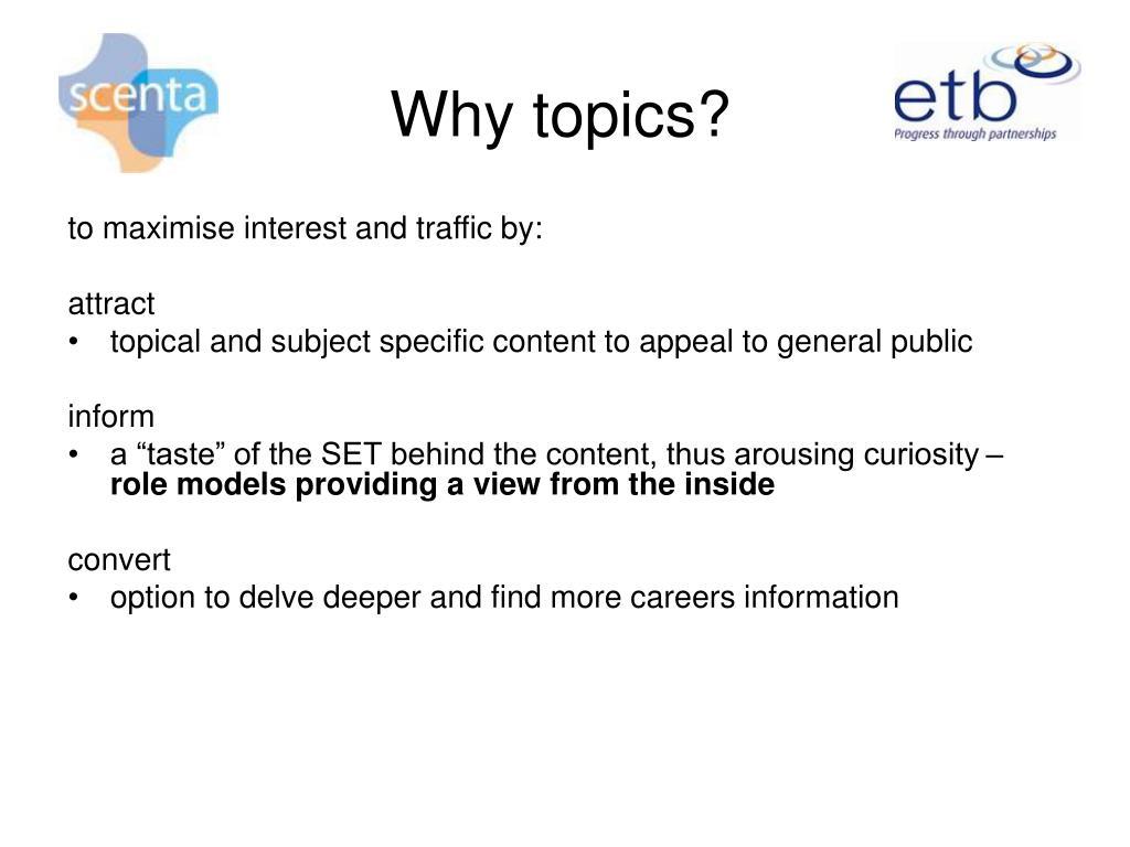 Why topics?
