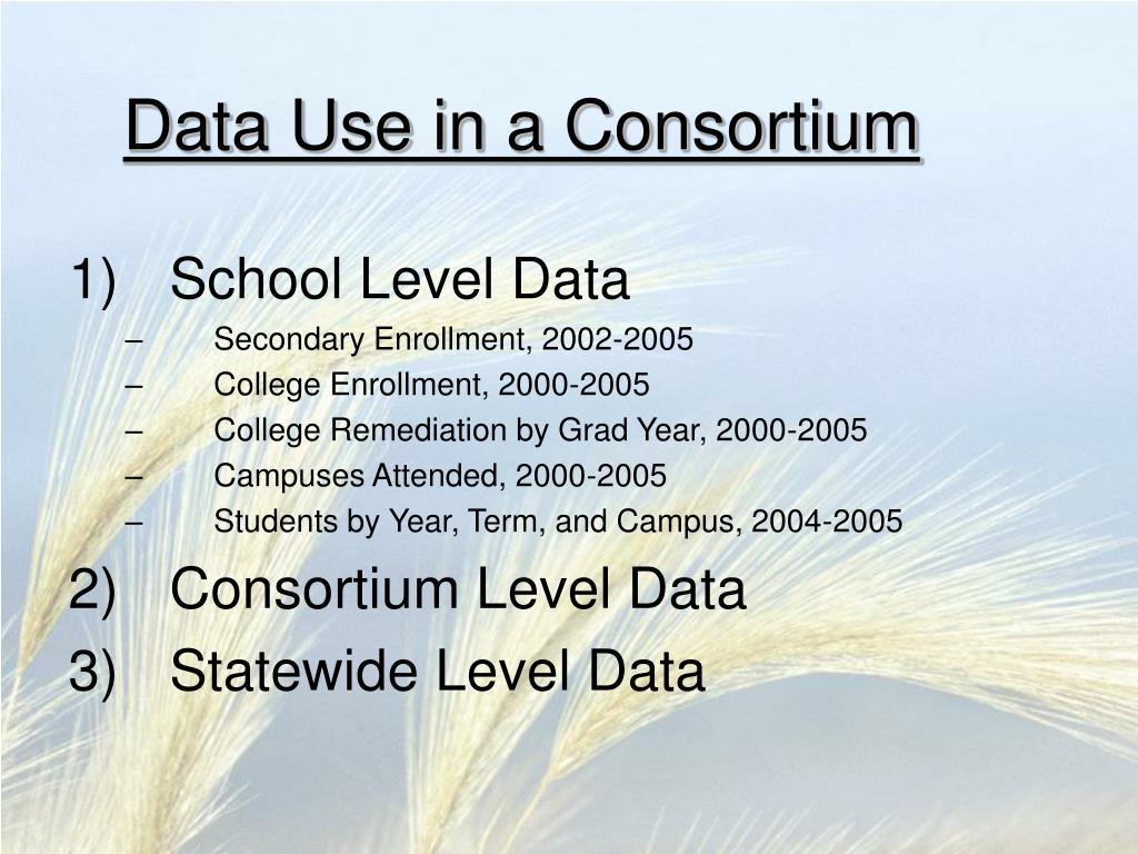 Data Use in a Consortium