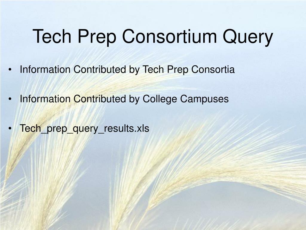 Tech Prep Consortium Query
