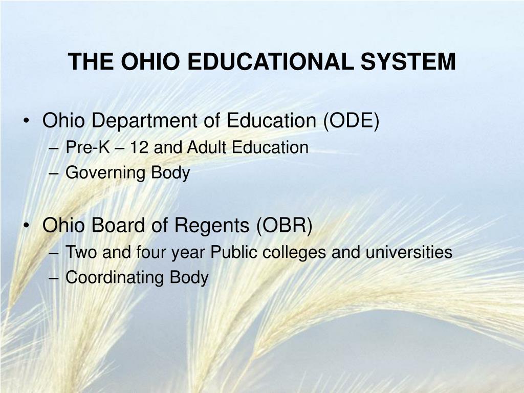 THE OHIO EDUCATIONAL SYSTEM