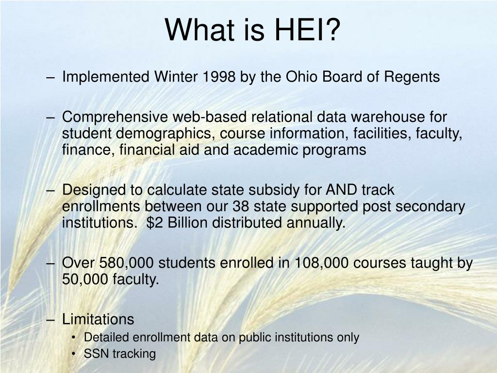 What is HEI?