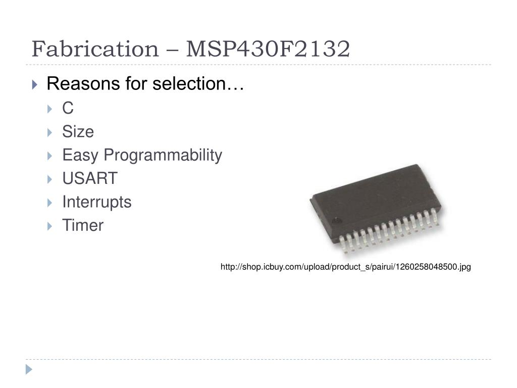 Fabrication – MSP430F2132