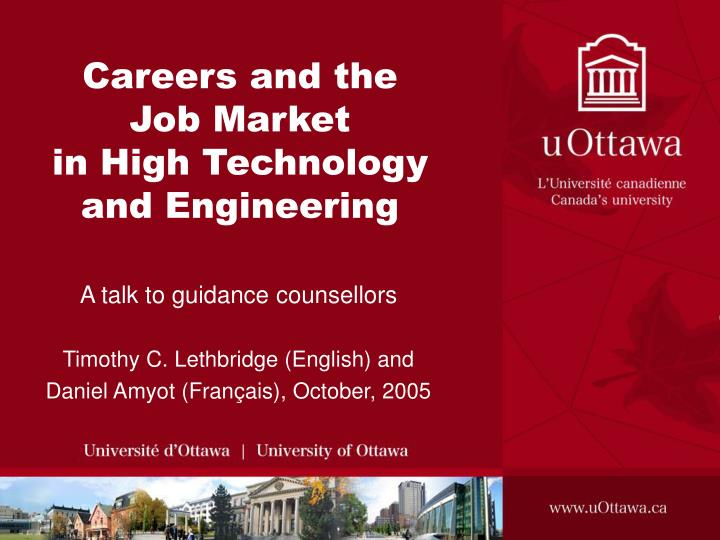 Careers and the job market in high technology and engineering