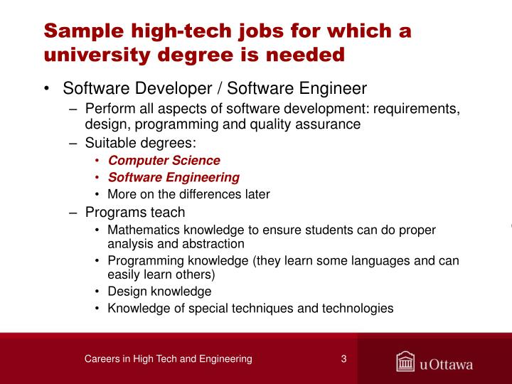Sample high tech jobs for which a university degree is needed
