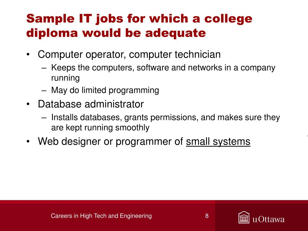Sample IT jobs for which a college diploma would be adequate