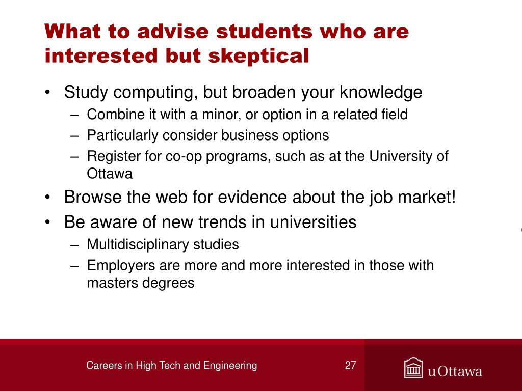 What to advise students who are interested but skeptical