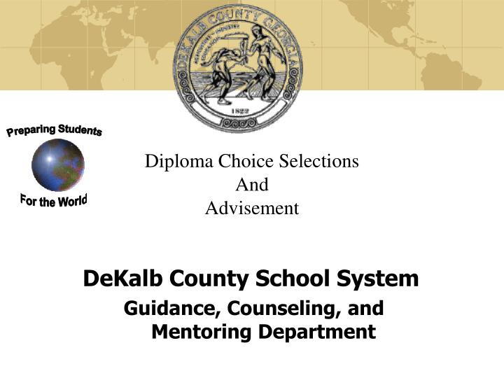 Diploma choice selections and advisement