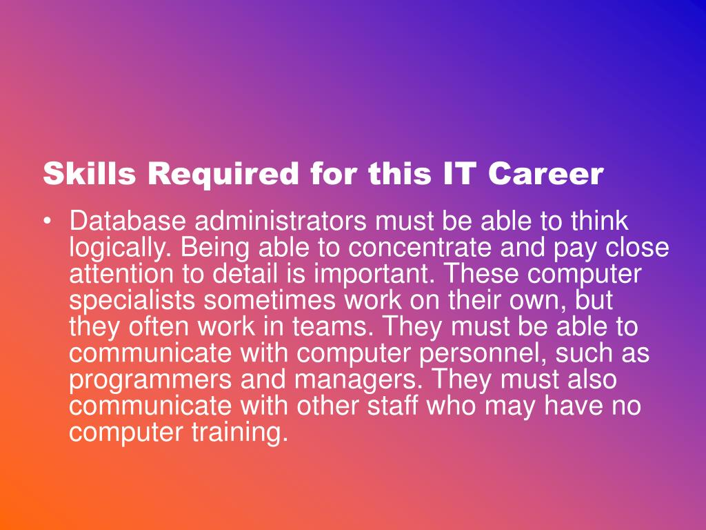 Skills Required for this IT Career