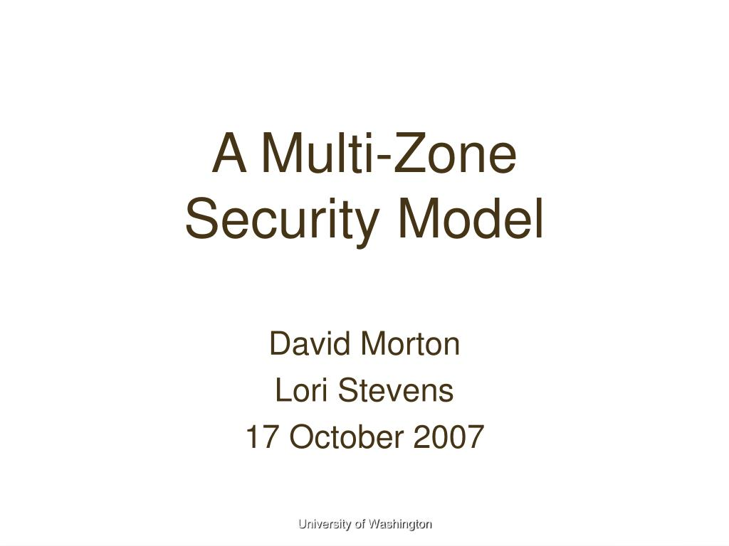 a multi zone security model