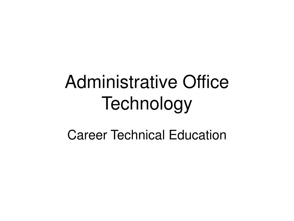 Administrative Office Technology