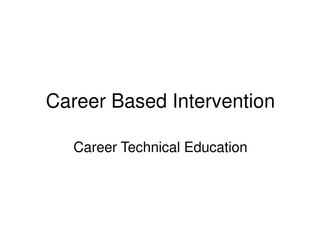 Career Based Intervention