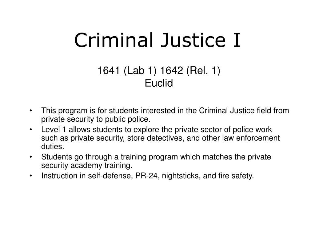 Criminal Justice I