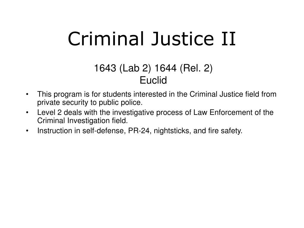 Criminal Justice II