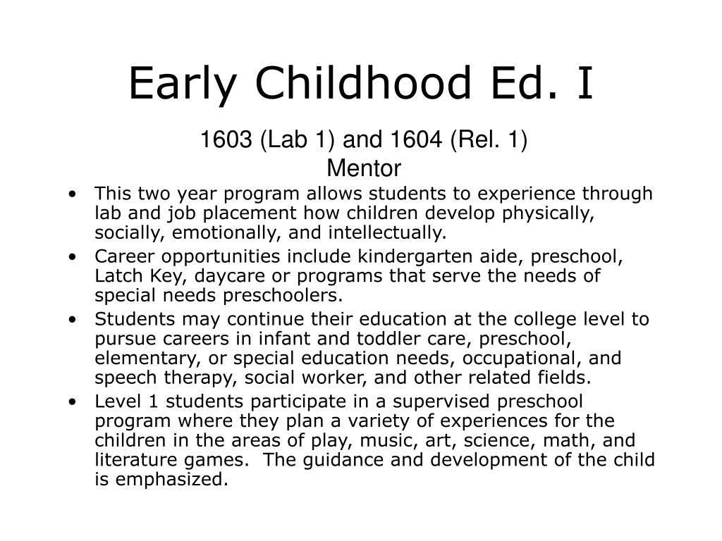 Early Childhood Ed. I