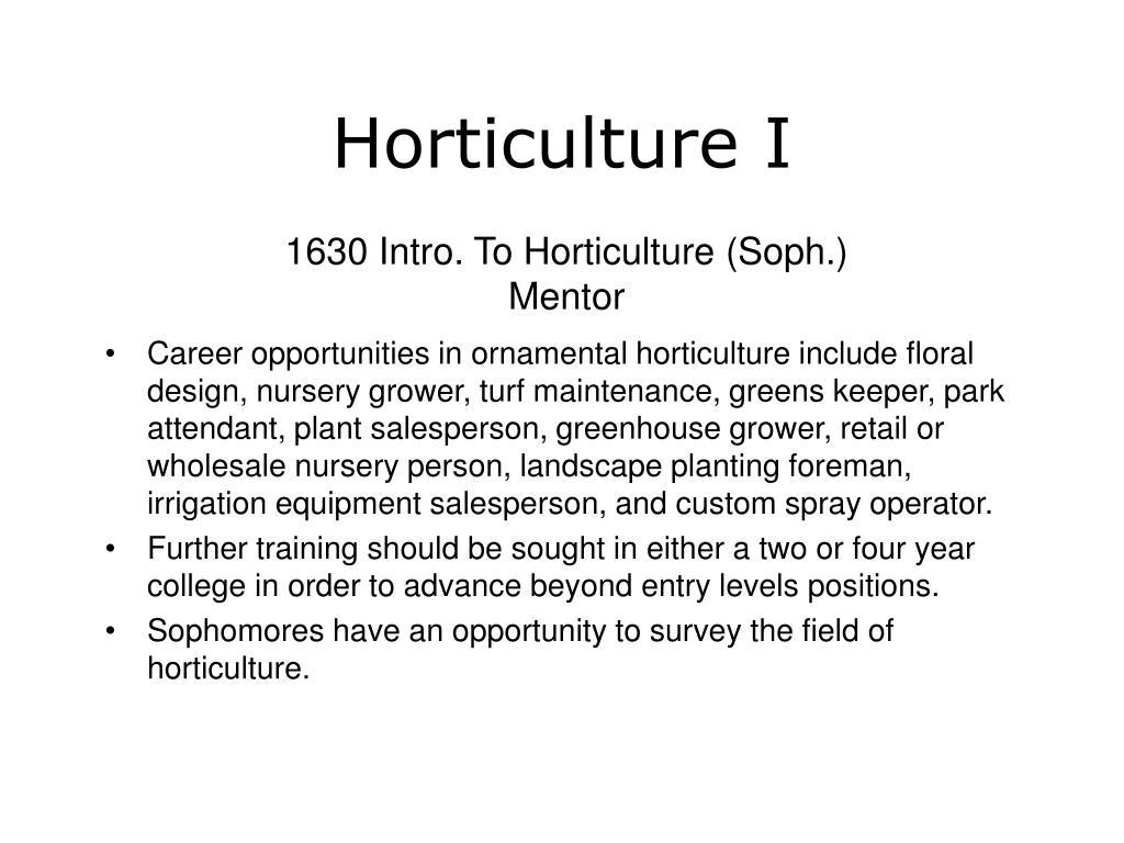 Horticulture I