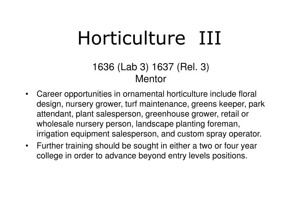 Horticulture  III