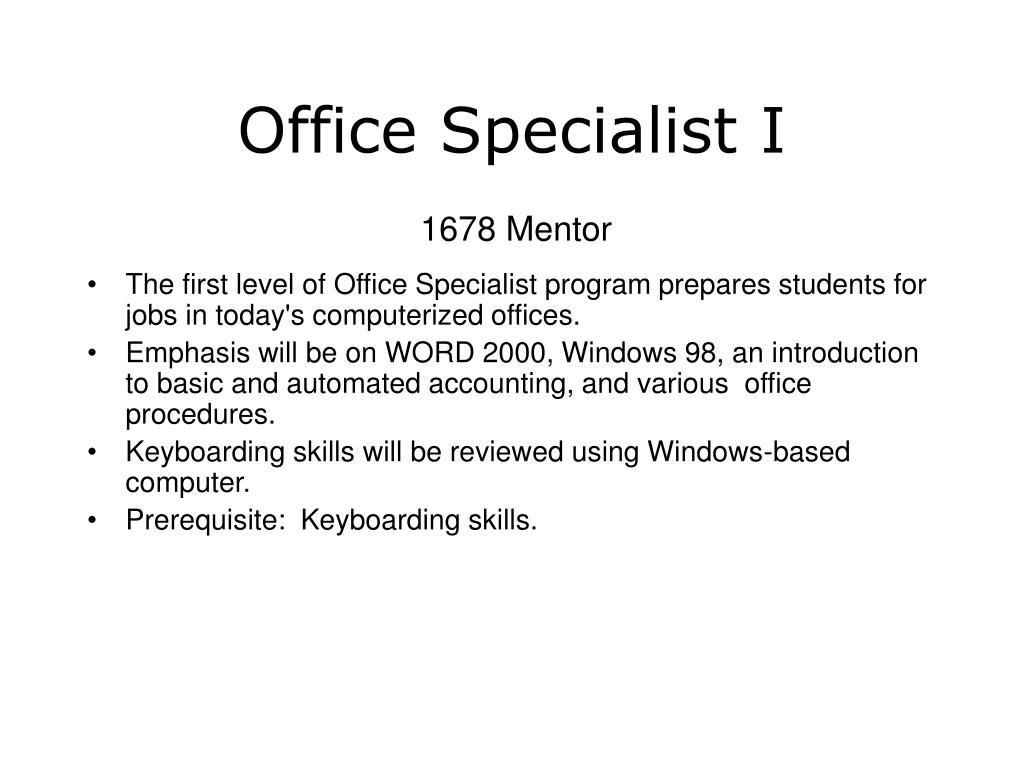 Office Specialist I