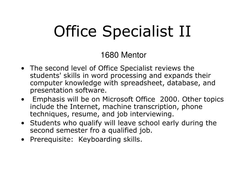 Office Specialist II