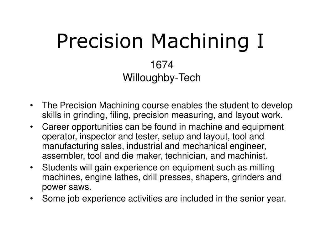Precision Machining I