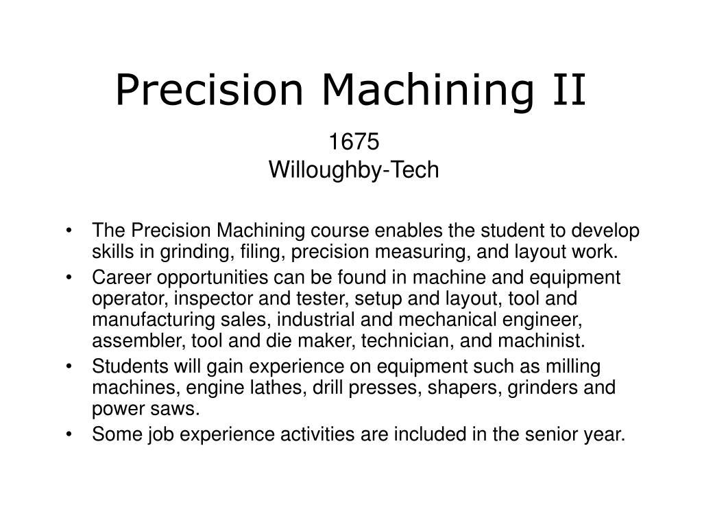 Precision Machining II