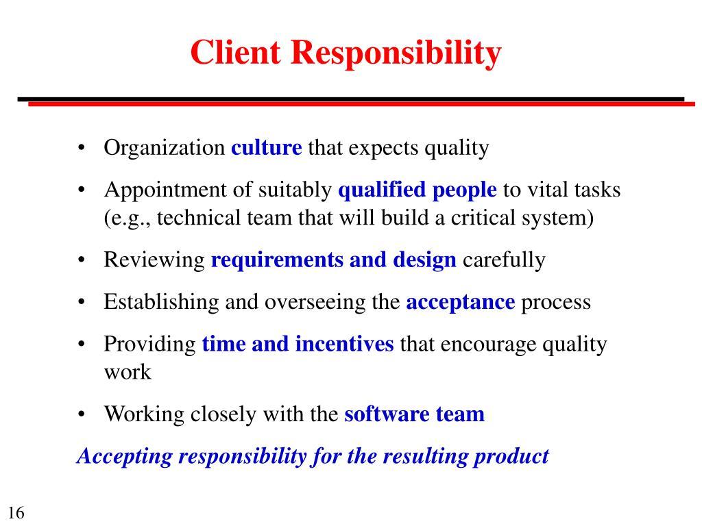 Client Responsibility