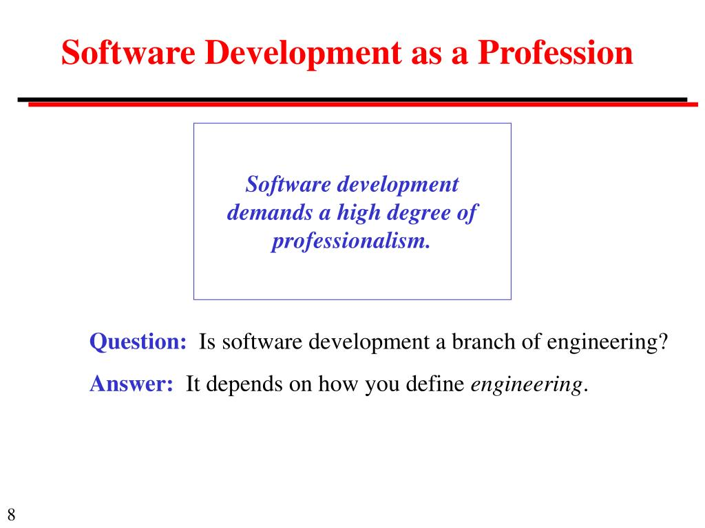 Software Development as a Profession