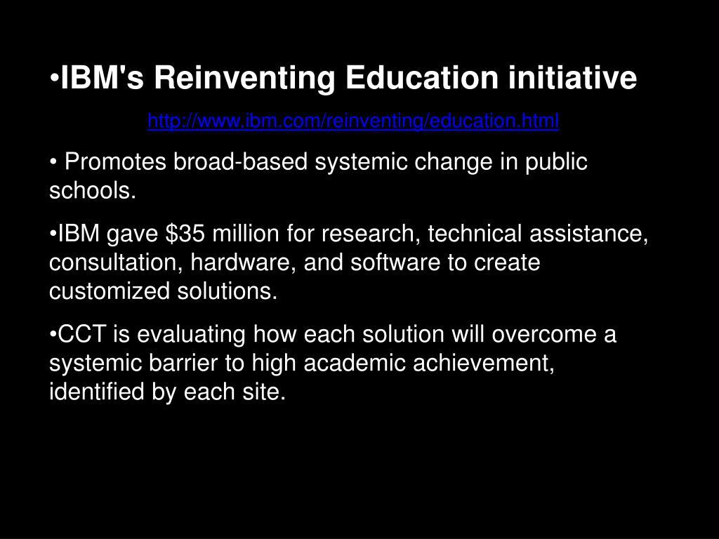 IBM's Reinventing Education initiative