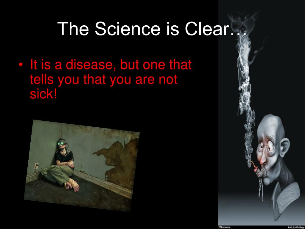 The Science is Clear…