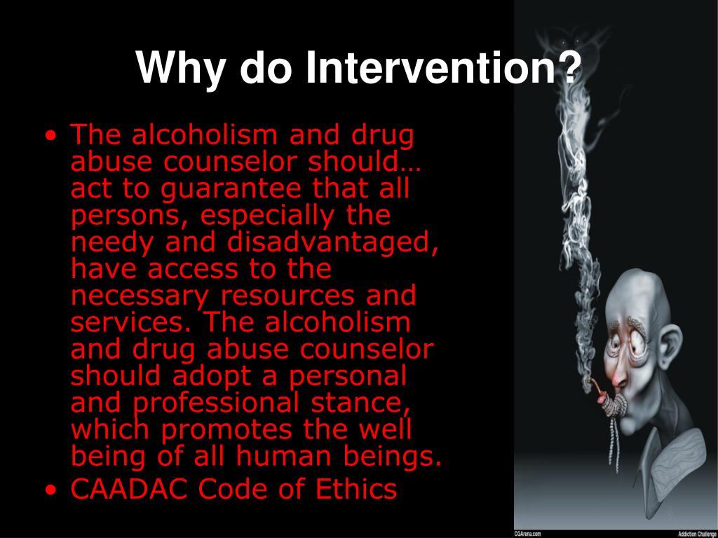 Why do Intervention?