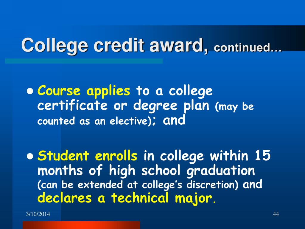 College credit award,
