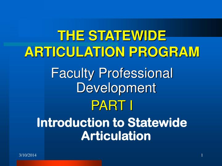 The statewide articulation program