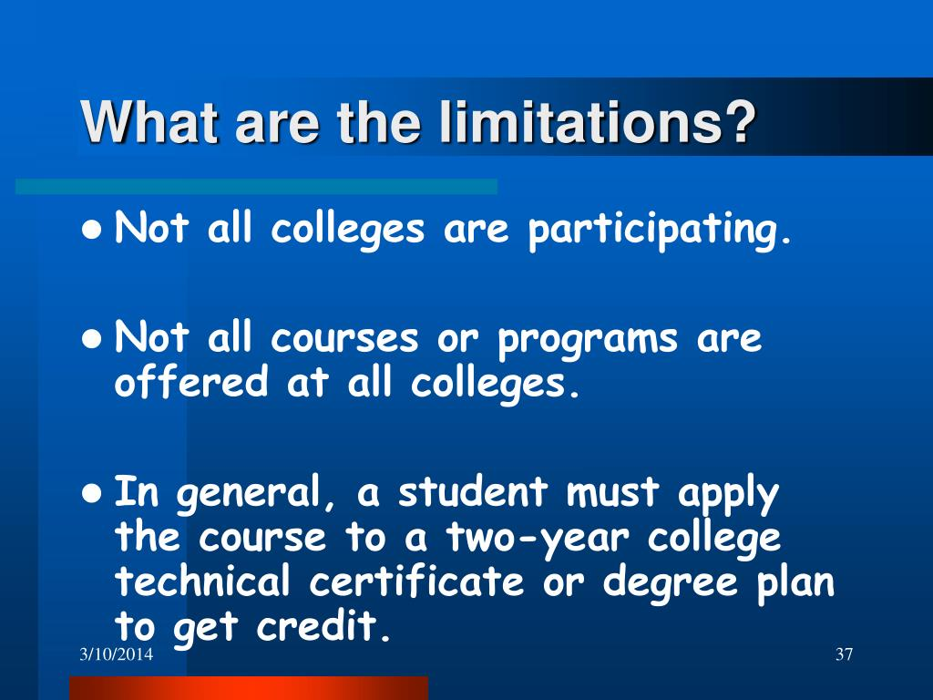What are the limitations?