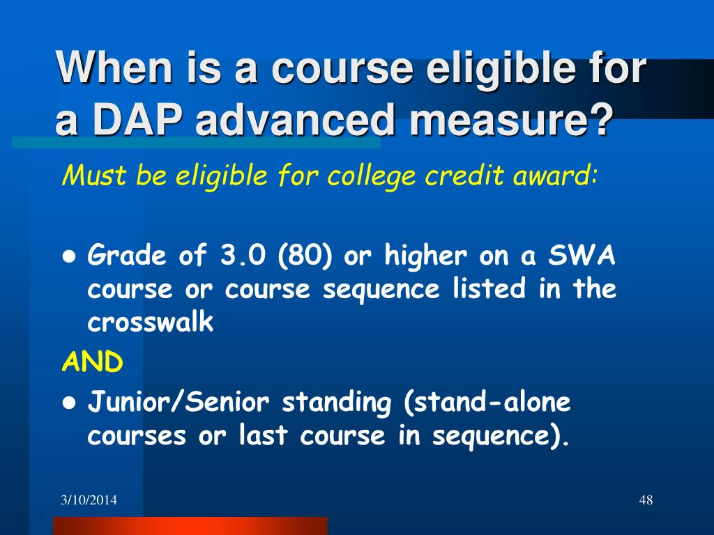 When is a course eligible for a DAP advanced measure?