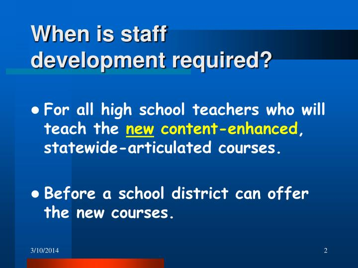 When is staff development required