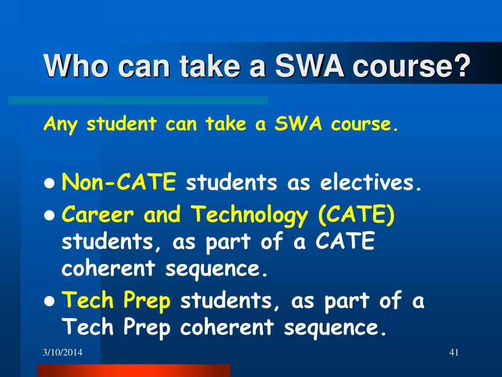 Who can take a SWA course?