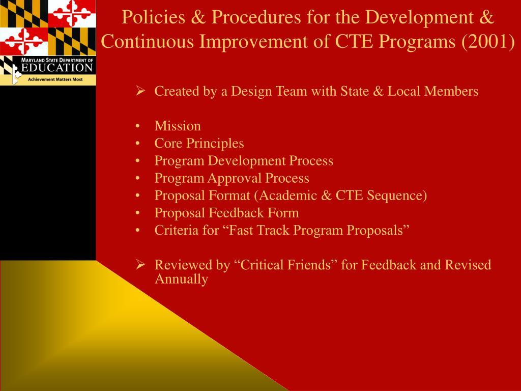 Policies & Procedures for the Development & Continuous Improvement of CTE Programs (2001)