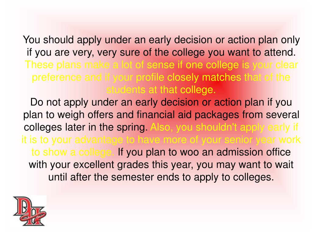 You should apply under an early decision or action plan