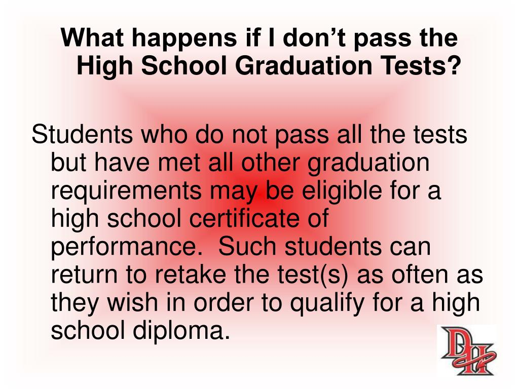 What happens if I don't pass the High School Graduation Tests?