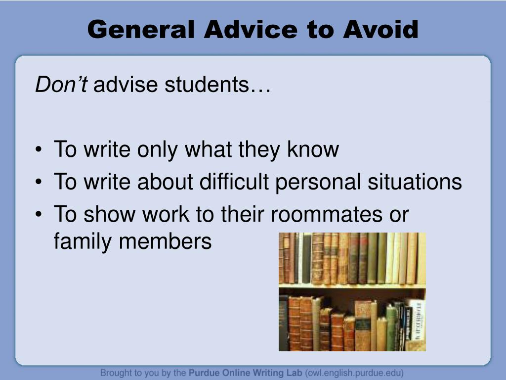 General Advice to Avoid