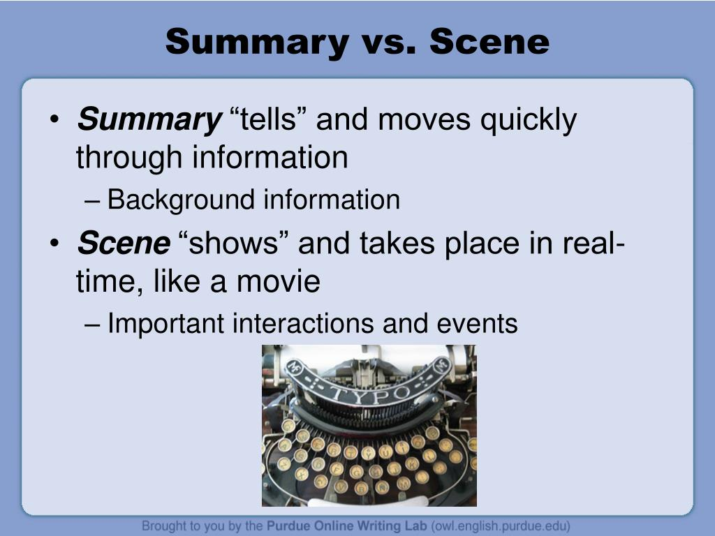 Summary vs. Scene