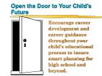open the door to your child s future