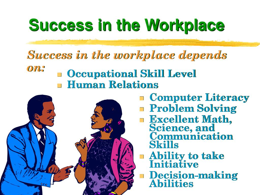 Success in the Workplace